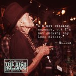 Willie Nelson High Holidays